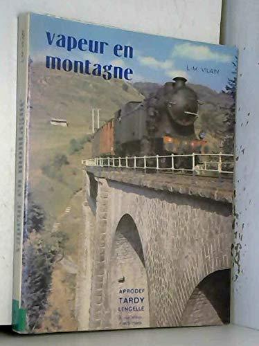 Vapeur en montagne.: Lucien Maurice Vilain
