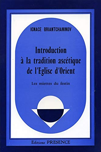 9782901696162: Introduction a la tradition ascetique de l'eglise d'orient