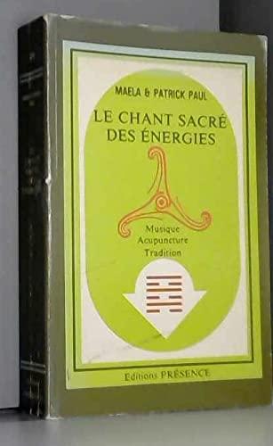 9782901696308: Le chant sacré des énergies