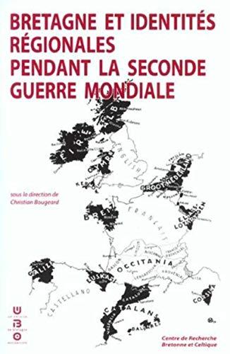 9782901737537: Bretagne et identites regionales pendant la seconde guerre mondiale