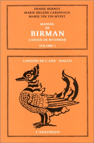 9782901795360: Manuel de Birman, tome 1 : Langue de Myanmar