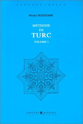 9782901795414: Méthode de turc, volume 1 (1 livre + coffret de 2 cassettes)