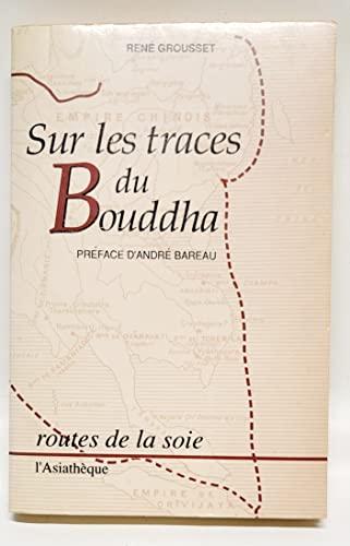 9782901795445: Sur les traces du Bouddha