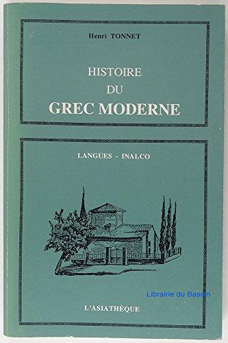 9782901795483: Histoire du grec moderne: La formation d'une langue (Les Langues à l'INALCO) (French Edition)