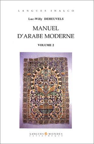 9782901795605: Manuel d'arabe moderne volume 2 (livre + 2 cassettes)