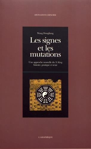 9782901795995: Les signes et les mutations : Une approche nouvelle du
