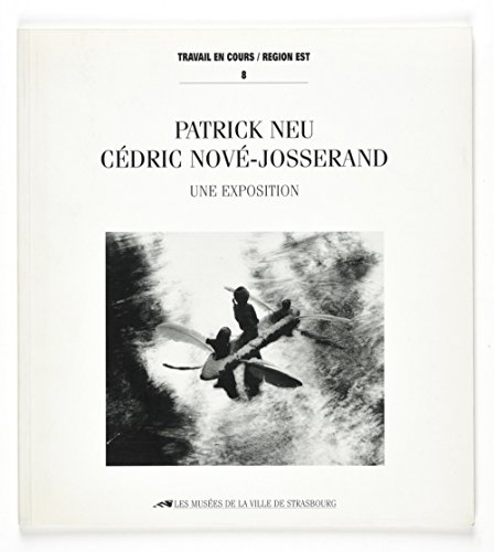9782901833178: Patrick Neu / Cedric Nove-Josserand