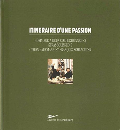 9782901833314: Itinraires d'une Passion