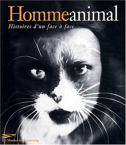 9782901833918: Homme animal : Histoires d'un face à face