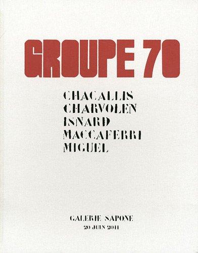 Groupe 70. Chacallis, Charvolen, Isnard, Maccaferri, Miguel.