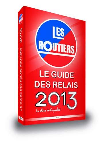 9782901902409: Guide des Relais Routiers 2013