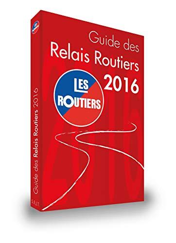 9782901902454: Guide des Relais Routiers 2016