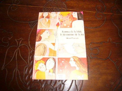 9782901947271: Femmes de la Bible, le dynamisme de la foi (�vangile, paroles de vie)