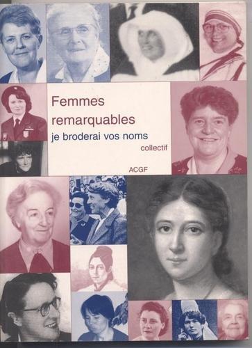 9782901947585: Femmes remarquables, je broderai vos noms