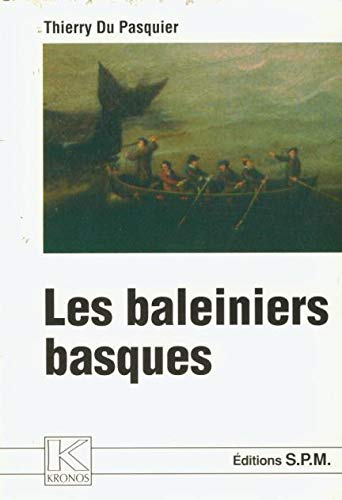9782901952336: Les baleiniers basques (Kronos) (French Edition)