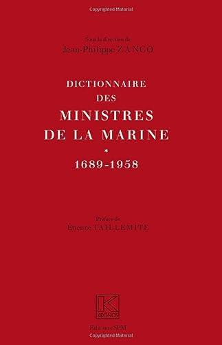 Dictionnaire des Ministres de la Marine ( 1689 - 1958 ): ZANCO ( Jean-Philippe ) [ Sous la ...