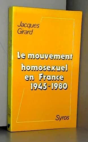 Le mouvement homosexuel en France, 1945-1980 (French: Girard, Jacques