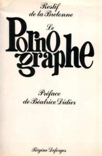 9782901980766: Le pornographe (French Edition)