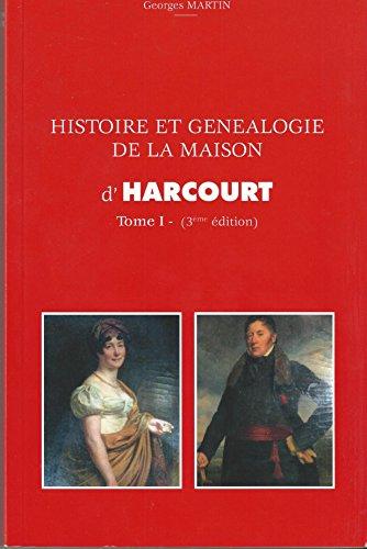 9782901990116: Histoire et g�n�alogie de la Maison d'Harcourt (2 tomes) - 3�me �dition