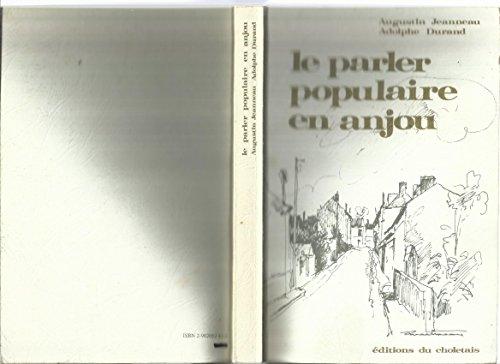 Le parler populaire en Anjou.: JEANNEAU Augustin DURAND