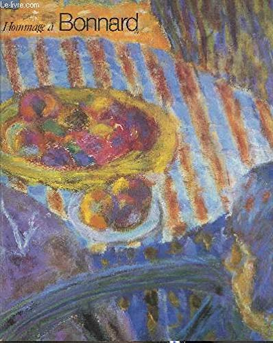 9782902067107: Hommage a Bonnard: Galerie des beaux-arts, Bordeaux, 10 mai-25 aout 1986 (French Edition)