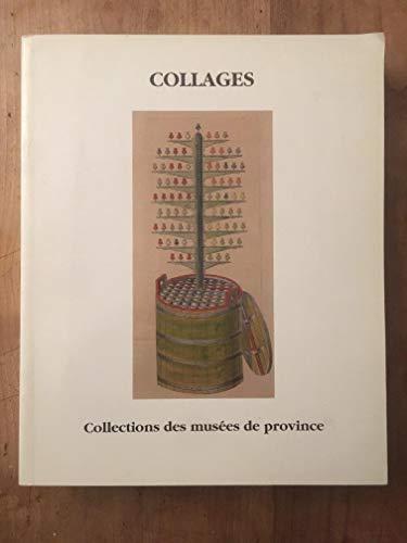 9782902068081: Collages : les collections des mus�es de province. Exposition au mus�e d'Unterlinden de Colmar