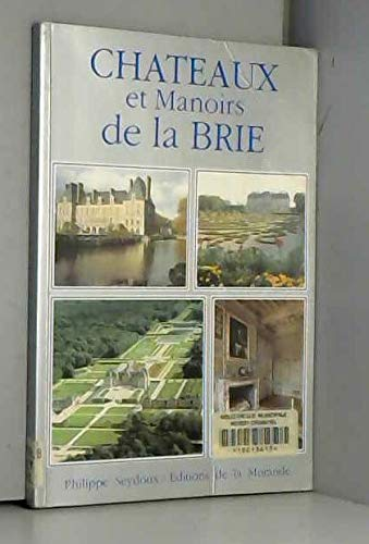 9782902091232: Chateaux et Manoirs de la Brie