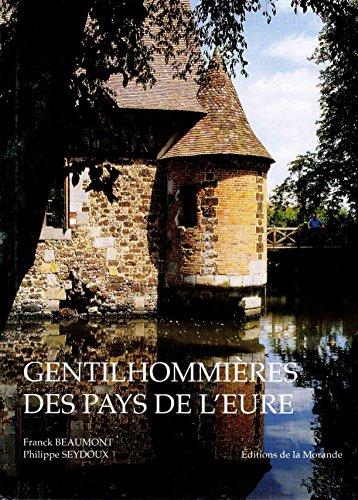 9782902091317: Gentilhommières des Pays de l'Eure