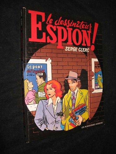 9782902123704: Le Dessinateur espion