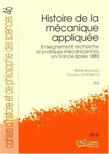 9782902126507: Histoire de la m�canique appliquee. enseignement, recherche et pratiques mecaniciennes en France