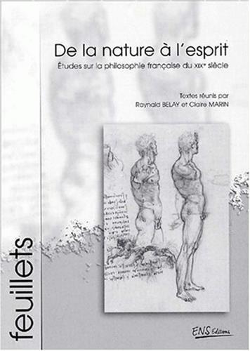 9782902126897: De la nature à l'esprit. : Etudes sur la philosophie française du XIXème siècle (Feuillets)