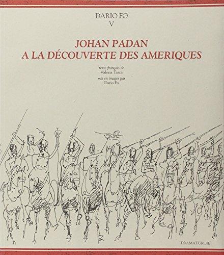 9782902165223: Johan Padan à la découverte des Amériques