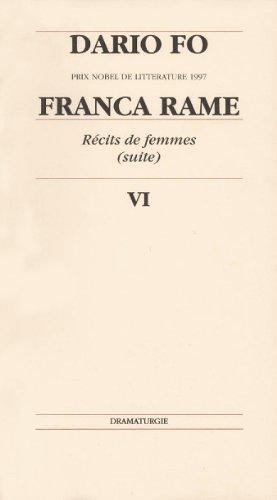 9782902165278: R�cits de femmes (suite) : Tome 6, Franca rame