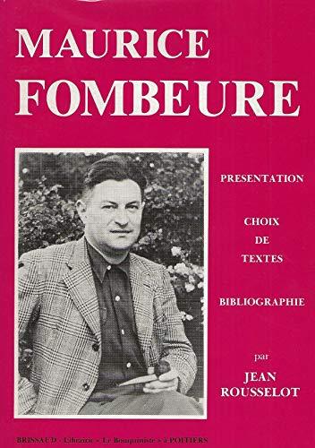 9782902170401: Maurice Fombeure : Pr�sentation, choix de textes, bibliographie