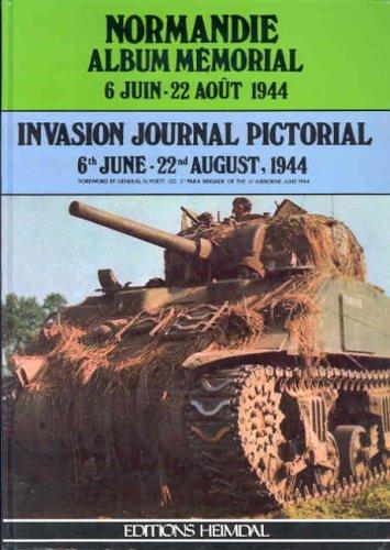 9782902171019: Normandie Album Mémorial, Invasion Journal Pictorial. 6 juin-22 août 1944 (édition bilingue français-anglais)