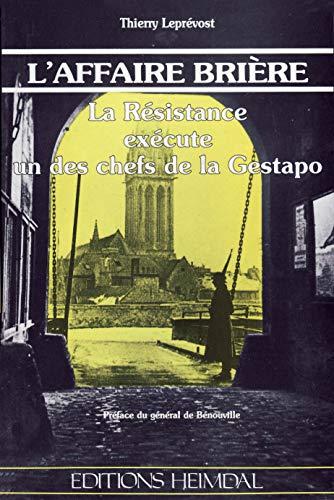 9782902171729: L'AFFAIRE BRIERE (French Edition)