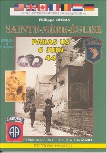 Saint Mere Eglise - Paras on 6th: Jutras, Philippe