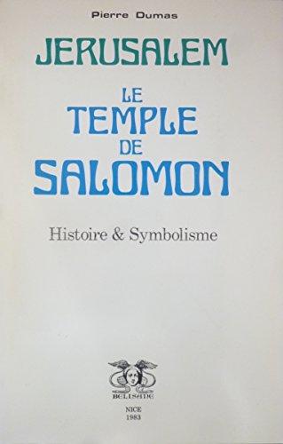 9782902296453: Jérusalem et le Temple de Salomon : Histoire et symbolisme