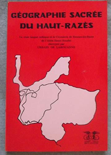 Géographie sacrée du Haut-Razès : La vraie: Larouanne (Urbain de)