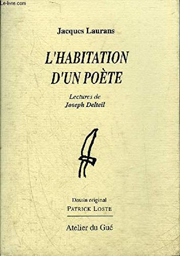 9782902333196: L'habitation d'un poète : Lectures de Joseph Delteil