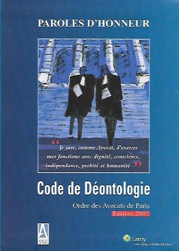 9782902336029: Code de déontologie
