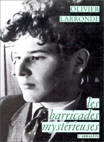 9782902375394: Les Barricades mystérieuses