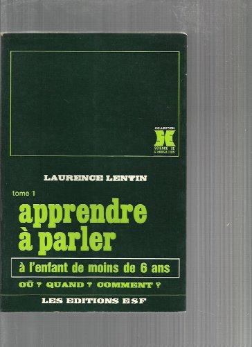 Apprendre à parler: Laurence Lentin, Brigitte