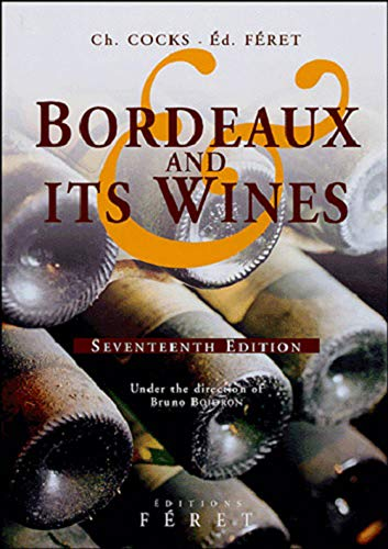 9782902416950: Bordeaux and Its Wines
