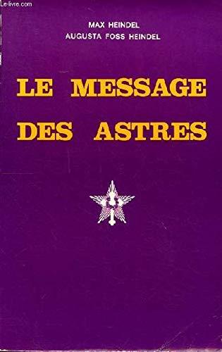9782902450039: Le message des astres