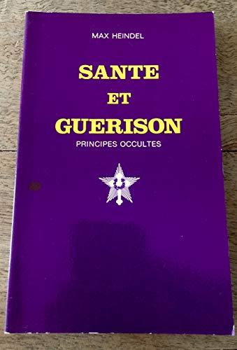 9782902450053: Santé et guérison - Principes occultes