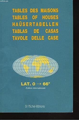 Table of Houses: Placidus Lat. Zero Degrees: collectif