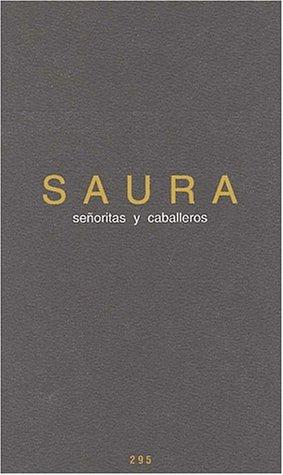 Señoritas y caballeros: Antonio Saura
