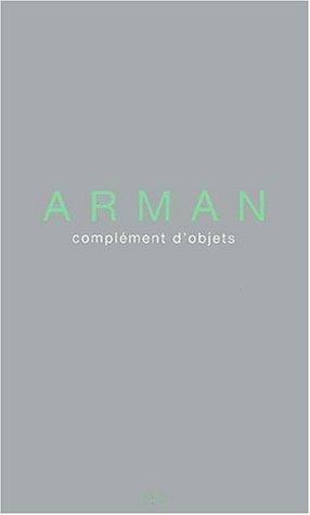 ARMAN - Complément d'objet: ARMAN