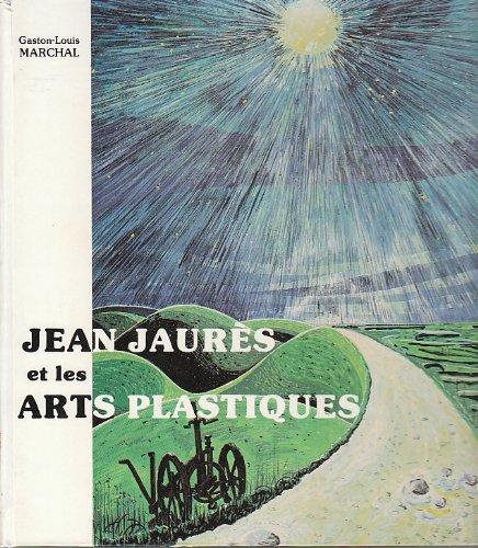 9782902472055: Jean Jaurès et les arts plastiques